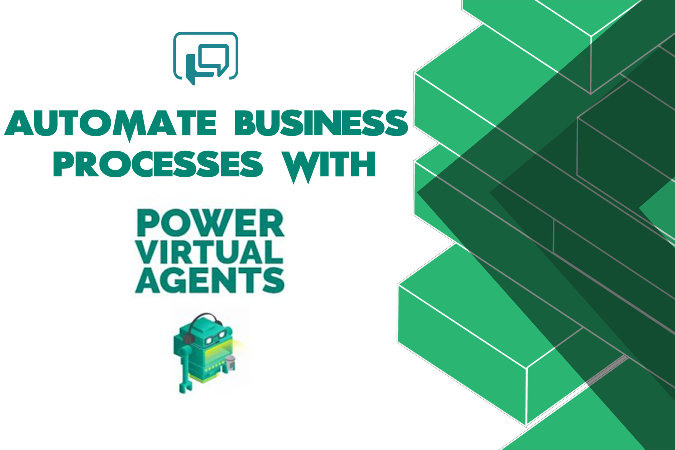 Automate Business Processes with Power Virtual Agents